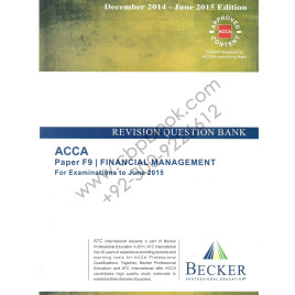 ACCA F9 Revision Question Bank Becker 2014-15