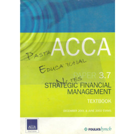 3.7 Strategic Financial Management Textbook Foulks Lynch