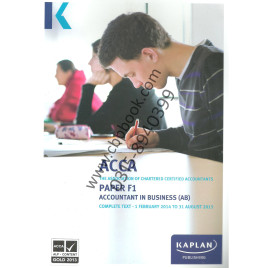 ACCA Paper F1 Accountant in Business Complete Text 2014-2015 Kaplan