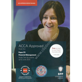 ACCA Paper-F9 FM Study Text Bpp Publication 2014-15