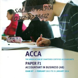 ACCA Paper F1 Accountant in Business Exam Kit 2013-14 Kaplan