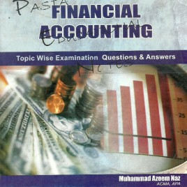 Financial Accounting Topic Wise Examination Q. & A.