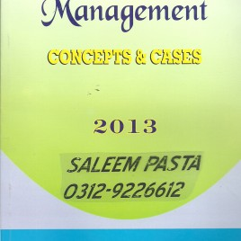Management Conceppts & Cases 2013 Prof. Dr. Khawaja Amjad Saeed