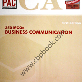 CA 250 MCQs Business Communication 1st Edition PAC