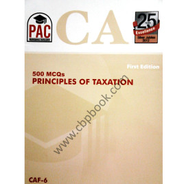 CA 500 MCQs Principles of Taxation 1st Edition PAC