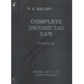 Complete Income Tax Law 8th Edition Volume 1 & 2 S. A. Salam's