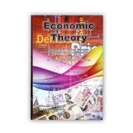 Economic Theory For B.A, B.Sc, B.Com By Prof Abdul Haleem Khawaja