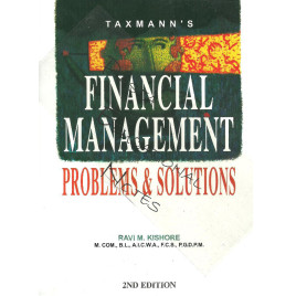 Financial Management Problems and Solutions Ravi M.Kishore Taxmann's