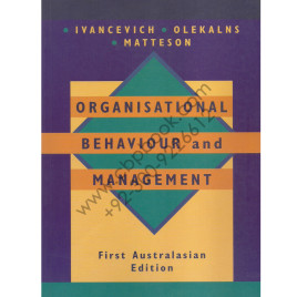 Organisational Behaviour and Management First Australasian Edition