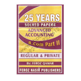 25 Years Solved Papers Advanced Accounting B.Com Part II