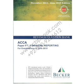 ACCA F7 Revision Question Bank 2014-15 Becker