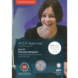 ACCA F5 Performance Management Kit Bpp 2014-15