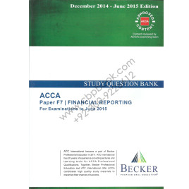 ACCA F7 Financial Reporting Question Bank Becker 2014-15