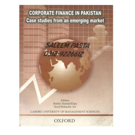 Corporate Finance in Pakistan Case Studies From An Emerging Market Oxford
