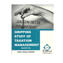 Gripping Stuff of Taxation Management (Objective)