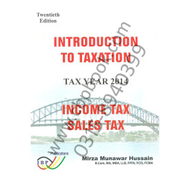 Introduction to Taxation Tax Year 2014 Income Tax and Sales Tax