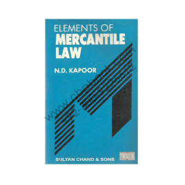 Elements of Mercantile Law N.D. Kapoor Sultan Chand and Sons