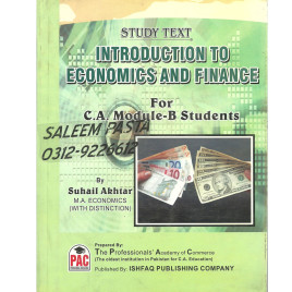 Introduction to Economics and Finance Study Text By Suhail Akhtar