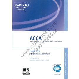 ACCA Paper F5 Performance Management Complete Text 2011 Kaplan