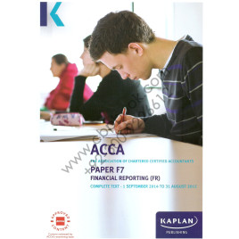 ACCA Paper F7 Financial Reporting Complete Text 2015 Kaplan