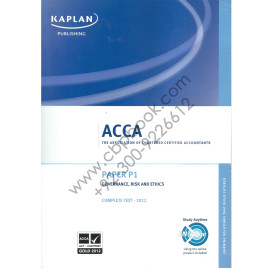 ACCA Paper P1 Governance, Risk and Ethics Complete Text UK Printed Kaplan