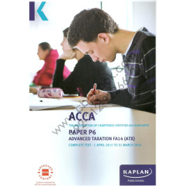 ACCA Paper P6 Advanced Taxation Complete Text 2015-2016 Kaplan
