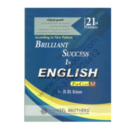 Brilliant Success in English for Class XI By A.U.Khan