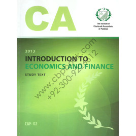 CA CAF 02 Introduction to Economics and Finance Study Text ICAP