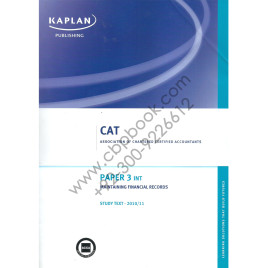 CAT Paper 3 INT Maintaining Finance Records Study Text 2010-2011 Kaplan