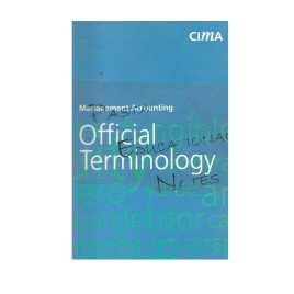 Management Accounting Official Terminology CIMA