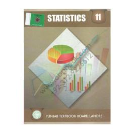 A Textbook of Statistics for Class 11 Pubjab Textbook Board Lahore