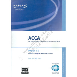 ACCA Paper P4 Advanced Financial Management Complete Text 2012 Kaplan