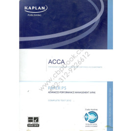 ACCA Paper P5 Advanced Performance Management Complete Text 2012 Kaplan