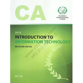 CA AFC 04 Introduction to Information Technology Revision Notes ICAP