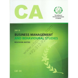 CA CAF 04 Business Management & Behavioural Studies Revision Notes ICAP