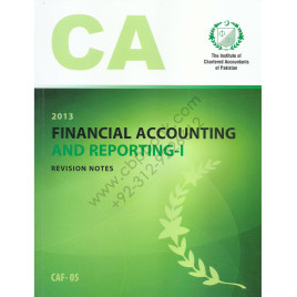 CA CAF 05 Financial Accounting & Reporting-I Revision Notes ICAP