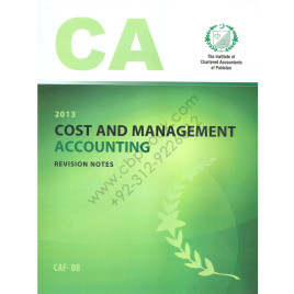 CA CAF 08 Cost and Management Accounting Revision Notes ICAP