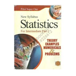 Statistics for Intermediate Part 1 by Abdul Hafeez Mughal & Farooq Ahmad