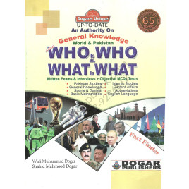 World and Pakistan Who Is Who and What Is What Dogar Publishers