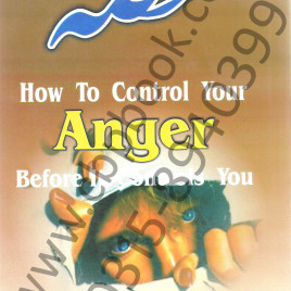 HOW TO CONTROL YOUR ANGER BEFORE IT CONTROLS YOU ALBERT ELLIS