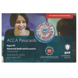 ACCA Paper P7 Advanced Audit & Assurance Passcard 2015 Bpp