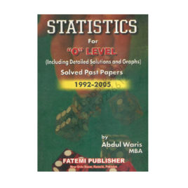 Statistics for O Level Solved Past Papers 1992-2005 by Abdul Waris