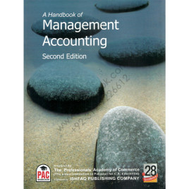A Handbook of Management Accounting for CA Module F Second Edition Ishfaq Publishing PAC