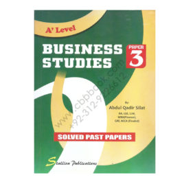 A Level Business Studies Paper 3 Solved Past Papers By Abdul Qadir Sillat