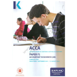 ACCA Paper F1 Accountant In Business Complete Text 2015 2016 Kaplan
