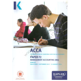 ACCA Paper F2 Management Accounting Practice & Revision Kit 2015 2016 Kaplan