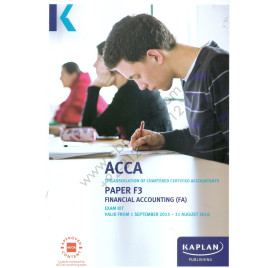 ACCA Paper F3 Financial Accounting (FA) Exam Kit 2015 2016 Kaplan