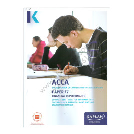 ACCA Paper F7 Financial Reporting Complete Text 2015 2016 Kaplan