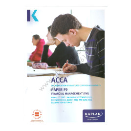 ACCA Paper F9 Financial Management Complete Text 2015 2016 Kaplan