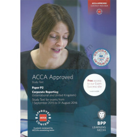 ACCA Paper P2 Corporate Reporting UK Printed Study Text 2015 2016 BPP